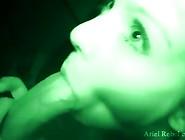 Ariel Naughty Nightvision Blowjob