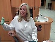 Sensual Blonde Is Working As A Dentist And Often Giving Blowjobs