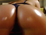 Latina Girl With Her Huge Oiled Ass