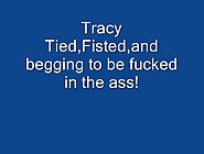 Tracy Fisted And Ass Fucked 2 4478