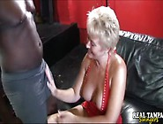 Blonde Milf Sucks Black Cock