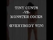 Tiny Cunts Vs Monster Cocks