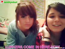 Lurkers Come In Here 19Yo Stickam Teeny Sarahlynnburt And Her Fr