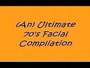 70S Facial Compilations