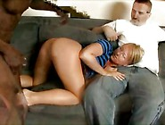 Husband Watches As His Blonde Wife Takes A Black Length
