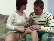 Mother Seduce German Step-Son To Fuck Her When Dad Away