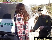 Border Patrol Officers Arrest And Fuck A Very Hot Illegal Immigr