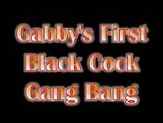 Gabby's First Bbc Gang Bang