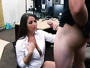 Brunette With Huge Tits Fucks Stranger First Time Pawnshop C