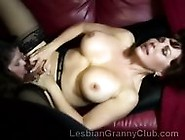 Gorgeous Mature Lezies With Huge Boobs Please Each Other