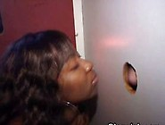 Black Girl Sucks Dick And Eats Cum Through Glory Hole