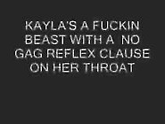 Kayla's No Gag Reflex Clause On Her Throat