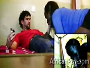 Amateur African Hottie Goes Naughty Sucking White Bf In Homemade