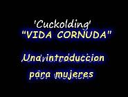 Cuckolding.  Una Introducción Para Mujeres