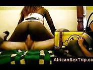 Black African Babe Rides White Cock In African Hotel