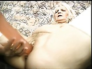 Granny Gets A Friend To Fuck Her Pussy With A Huge Ass Toy,  Deep