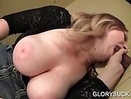 Busty Slut Masturbating To Orgasm Takes Big Dick On Gloryhole