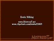 Erotic Milking (Mistress T)